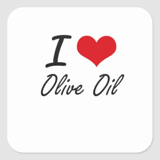 I Love Olive Oil Square Sticker