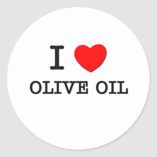 I Love Olive Oil Round Stickers