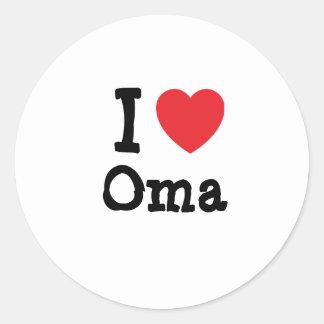 I love Oma heart T-Shirt Round Sticker