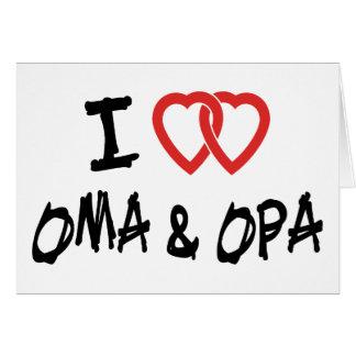 I Love Oma & Opa Card