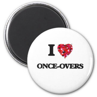 I Love Once-Overs 6 Cm Round Magnet
