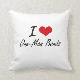I love One-Man Bands Throw Cushions