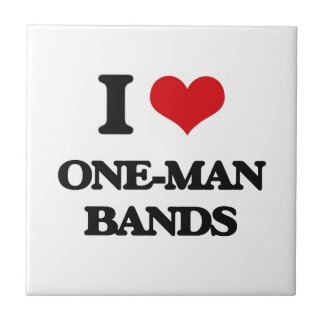 I love One-Man Bands Small Square Tile