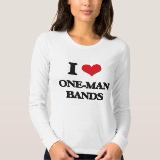I love One-Man Bands Tshirt