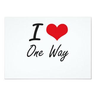 I Love One-Way 13 Cm X 18 Cm Invitation Card