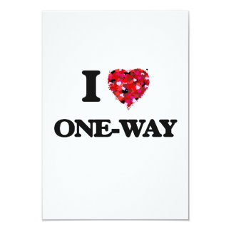 I Love One-Way 9 Cm X 13 Cm Invitation Card