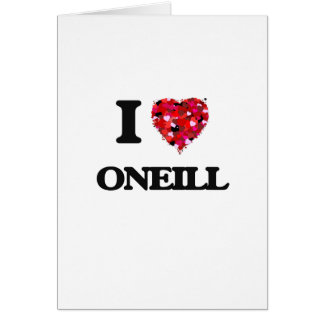 I Love Oneill Greeting Card