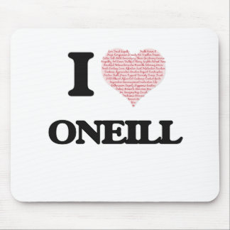 I Love Oneill Mouse Pad