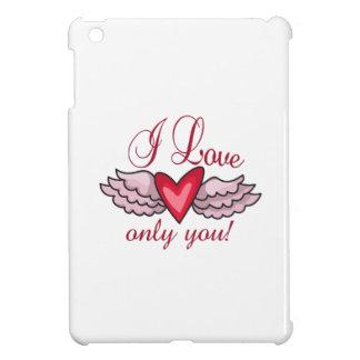 I LOVE ONLY YOU iPad MINI COVERS