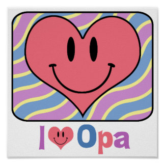I Love Opa Poster