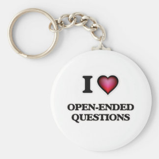 I Love Open-Ended Questions Key Ring