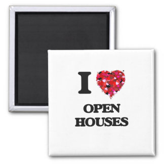 I Love Open Houses Square Magnet
