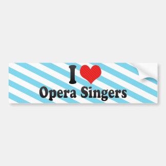 I Love Opera Singers Bumper Sticker