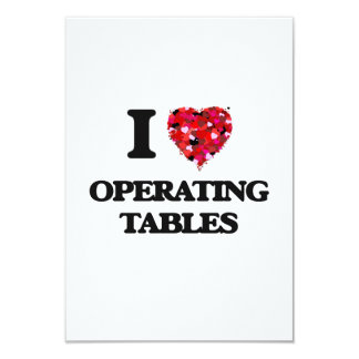 I Love Operating Tables 9 Cm X 13 Cm Invitation Card