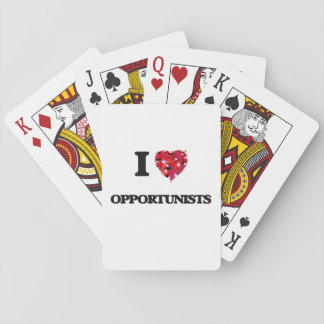I Love Opportunists Playing Cards