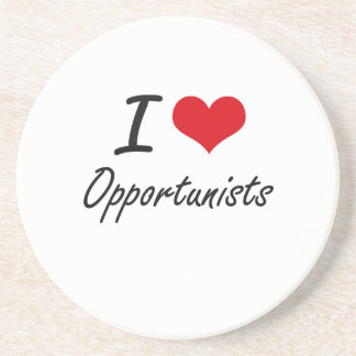 I Love Opportunists Coasters