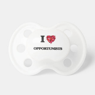 I Love Opportunists Baby Pacifier