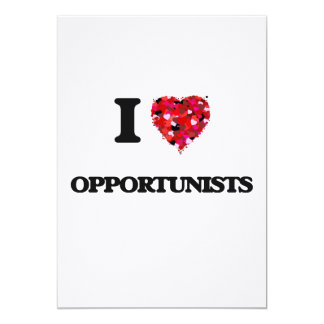I Love Opportunists 13 Cm X 18 Cm Invitation Card