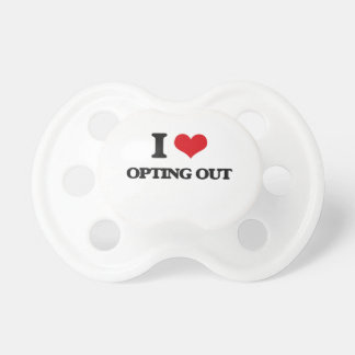 I Love Opting Out BooginHead Pacifier