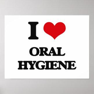 I Love Oral Hygiene Poster