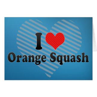 I Love Orange Squash Greeting Card