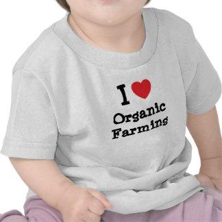 I love Organic Farming heart custom personalized Tshirt