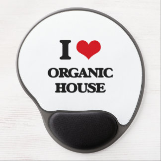 I Love ORGANIC HOUSE Gel Mousepad
