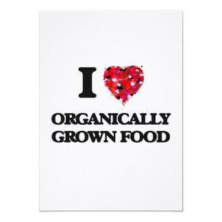 I Love Organically Grown Food 13 Cm X 18 Cm Invitation Card