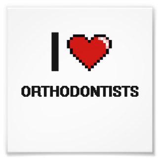 I love Orthodontists Photo