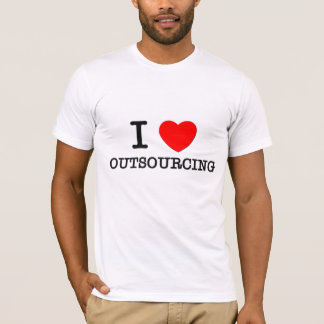I Love Outsourcing T-Shirt