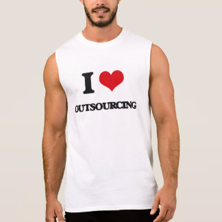 I Love Outsourcing Sleeveless Tees