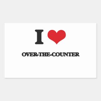 I love Over-The-Counter Rectangular Sticker