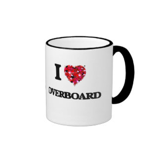 I Love Overboard Ringer Mug