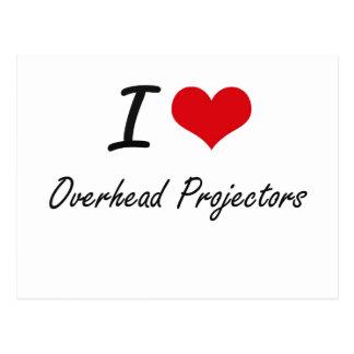 I Love Overhead Projectors Postcard