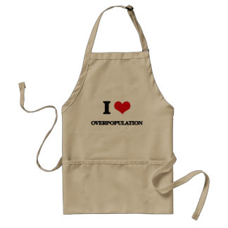 I Love Overpopulation Aprons