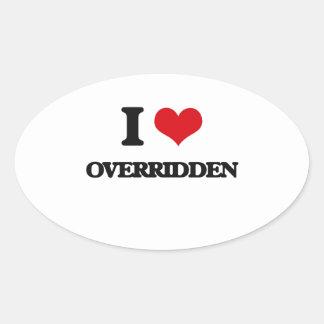 I Love Overridden Oval Sticker