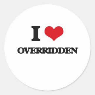 I Love Overridden Round Stickers