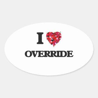 I Love Override Oval Sticker