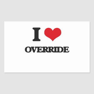 I Love Override Rectangular Sticker