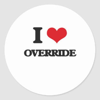 I Love Override Round Stickers