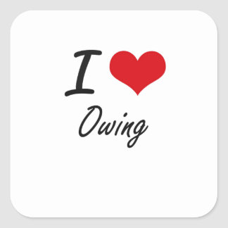 I Love Owing Square Sticker