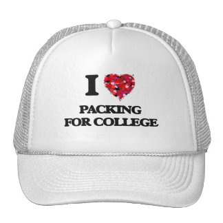I Love Packing For College Cap