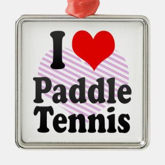 I love Paddle Tennis Christmas Ornaments