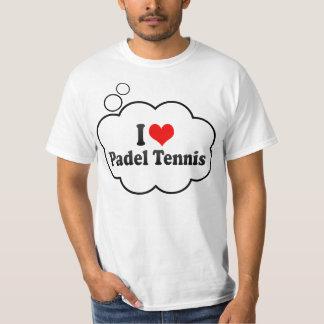 I love Padel Tennis Tshirt