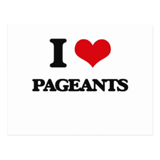 I Love Pageants Post Card
