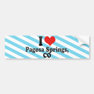 I Love Pagosa Springs,+CO Bumper Sticker