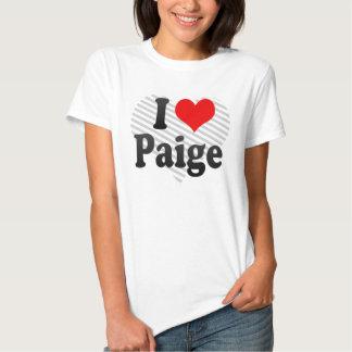 I love Paige T Shirt