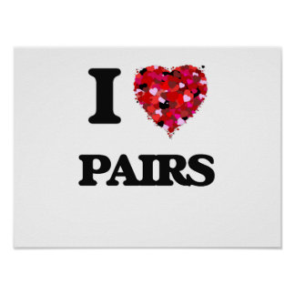 I Love Pairs Poster