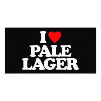I LOVE PALE LAGER CUSTOMIZED PHOTO CARD