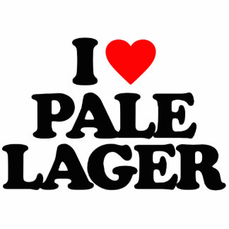 I LOVE PALE LAGER CUT OUT